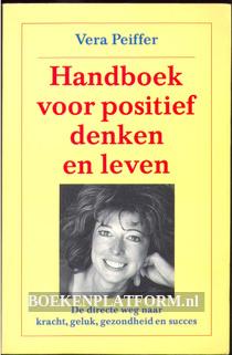 Handboek voor positief denken en leven