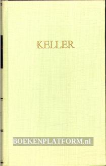 Kellers Werke II
