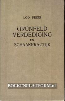 Grunfeld verdediging en schaakpractijk
