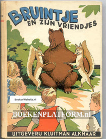 Bruintje en zijn vriendjes
