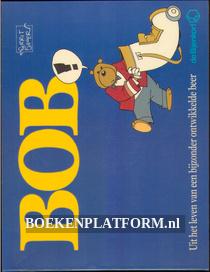 Bob, Uit het leven van een bijzonder ontwikkelde beer