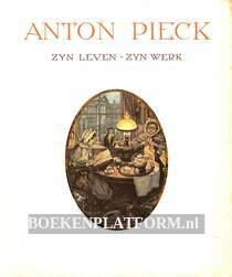 Anton Pieck zijn leven zijn werk