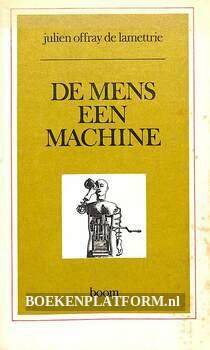De mens een machine