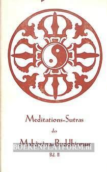 Meditations-Sutras des Mahayana-Buddhismus II