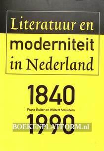 Literatuur en moderniteit in Nederland 1840-1990