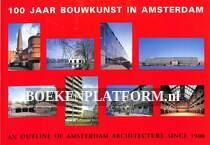 100 jaar bouwkunst in Amsterdam