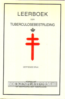 Leerboek der Tuberculosebestrijding