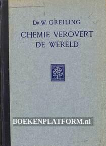 Chemie verovert de wereld