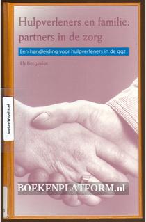 Hulpverleners en familie: partners in de zorg