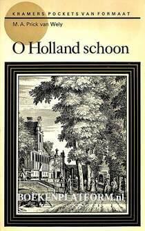 O Holland schoon