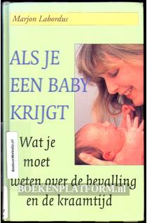 Als je een baby krijgt
