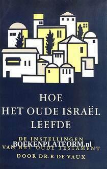Hoe het oude Israël leefde I