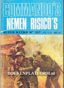 0387 Commando's nemen risico's