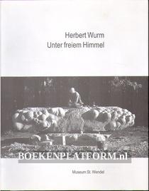 Herbert Wurm, Unter freiem Himmel