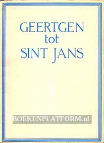 Geerten tot Sint Jans