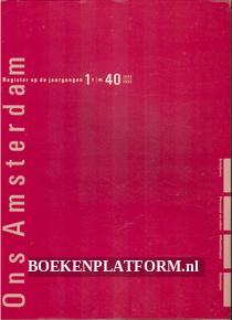 Register Ons Amsterdam 1949-1988 1 t/m 40