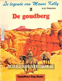 Manos Kelly, De Goudberg