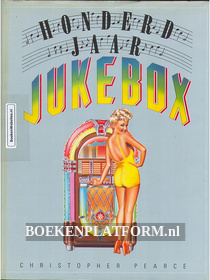 Honderd jaar Jukebox