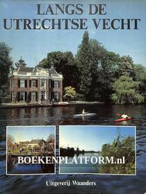 Langs de Utrechtse Vecht