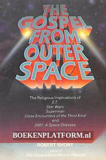 The Gospel From Outer Space