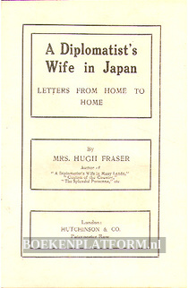 A Diplomatist's Wife in Japan