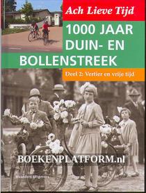 1000 jaar Duin en Bollenstreek: Vertier en vrije tijd