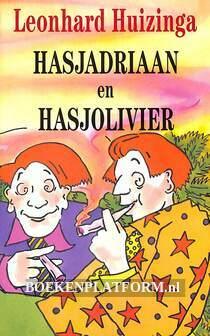 Hasjadriaan en Hasjolivier