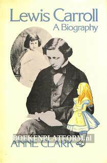 Lewis Carroll, A Biography