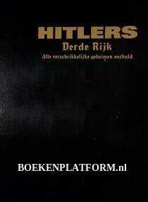 Hitlers Derde Rijk, alle verschrikkelijke geheimen onthuld