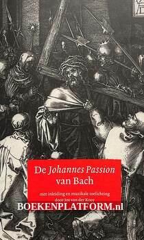 De Johannes Passion van Bach
