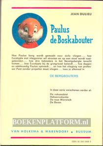 Paulus de Boskabouter, De bergbouters