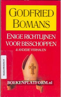 Enige richtlijnen voor bisschoppen & andere verhalen