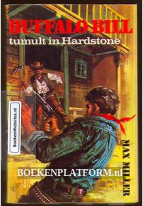 Buffalo Bill, tumult in Hardstone