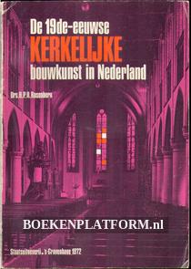 De 19de-eeuwse kerkelijke bouwkunst in Nederland