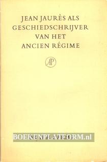 Jean Jaures als geschiedschrijver van het Ancien regime