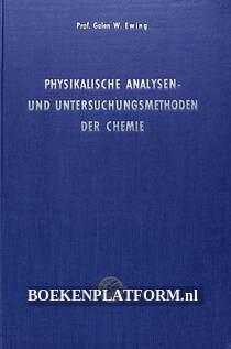 Physikalische Analysen- und Untersuchungs-methoden der Chemie