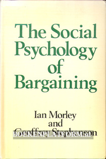 The Social Psychology of Bargaining