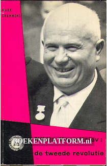 Nikita Kroesjtsjev: de tweede revolutie