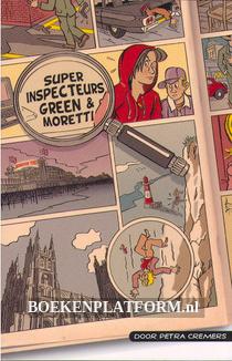 Superinspecteurs Green & Moretti