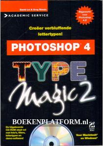 Photoshop 4 , Type Magic 2