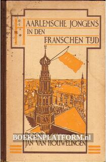 Haarlemsche jongens in den Franschen tijd