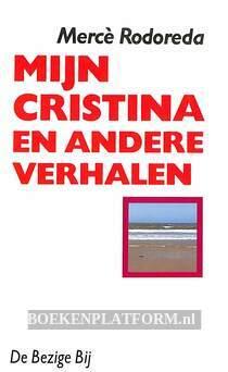 Mijn Christina en andere verhalen