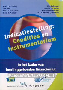 Indicatiestelling: Condities en Instrumentarium