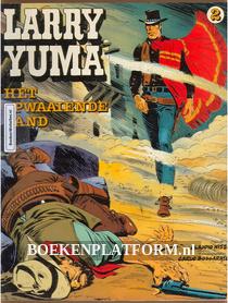 Larry Yuma, Het opwaaiende zand