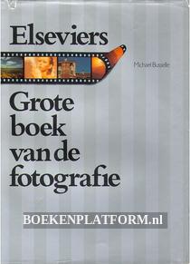 Elseviers Grote boek van de fotografie