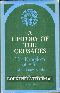 A History of the Crusades vol. III