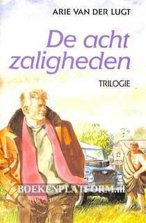 De acht zaligheden, trilogie