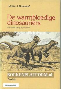 De warmbloedige dinosauriers