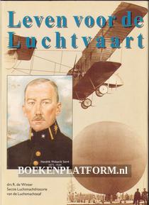 Leven voor de luchtvaart, Hendrik Walaardt Sacre