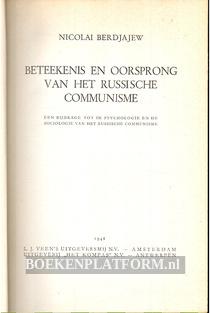 Beteekenis en oorsprong van het Russische communisme